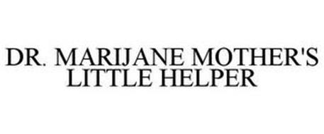 DR. MARIJANE MOTHER'S LITTLE HELPER