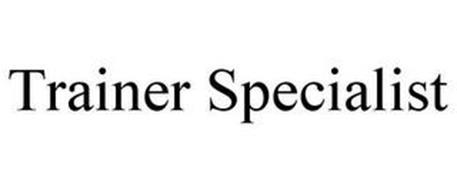 TRAINER SPECIALIST