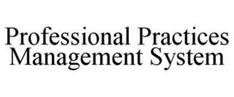 PROFESSIONAL PRACTICES MANAGEMENT SYSTEM