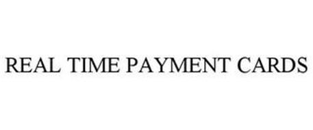 REAL TIME PAYMENT CARDS