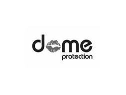 DOME PROTECTION
