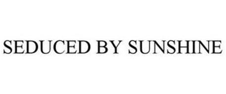 SEDUCED BY SUNSHINE