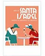 VIÑA DE SANTA ISABEL PARTNER OF ADVENTURES & CHALLENGES