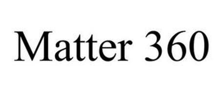 MATTER 360