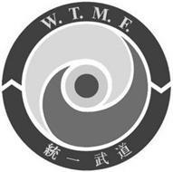 W.T.M.F.