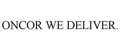 ONCOR WE DELIVER.