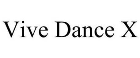 VIVE DANCE X