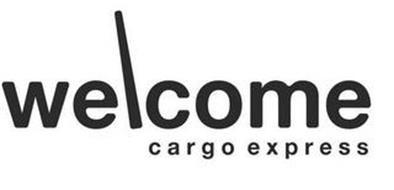 WELCOME CARGO EXPRESS