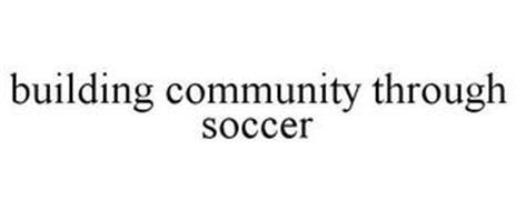 BUILDING COMMUNITY THROUGH SOCCER