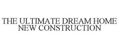 THE ULTIMATE DREAM HOME NEW CONSTRUCTION