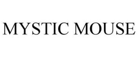 MYSTIC MOUSE