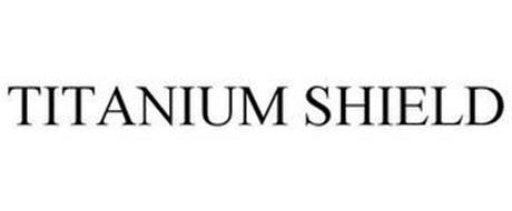 TITANIUM SHIELD