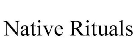 NATIVE RITUALS