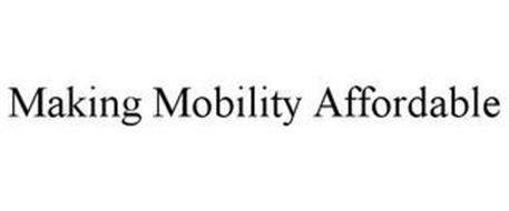 MAKING MOBILITY AFFORDABLE