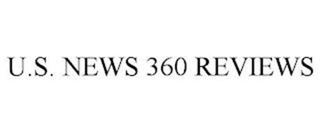 U.S. NEWS 360 REVIEWS