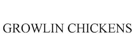 GROWLIN CHICKENS
