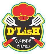 D'LISH CURBSIDE BISTRO