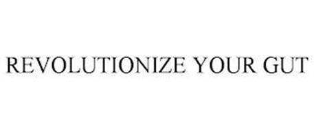 REVOLUTIONIZE YOUR GUT