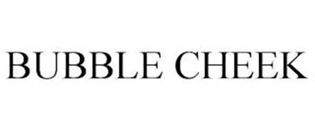 BUBBLE CHEEK