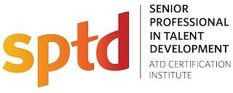 SPTD SENIOR PROFESSIONAL IN TALENT DEVELOPMENT ATD CERTIFICATION INSTITUTE