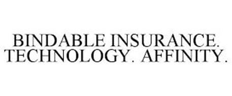 BINDABLE INSURANCE. TECHNOLOGY. AFFINITY.