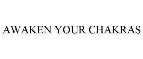 AWAKEN YOUR CHAKRAS