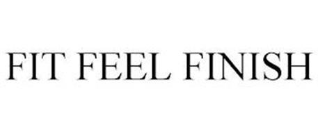 FIT FEEL FINISH