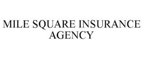 MILE SQUARE INSURANCE AGENCY