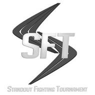 SFT STANDOUT FIGHTING TOURNAMENT