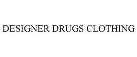 DESIGNER DRUGS CLOTHING