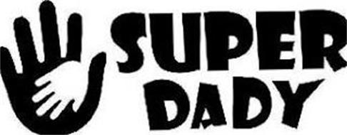 SUPER DADY