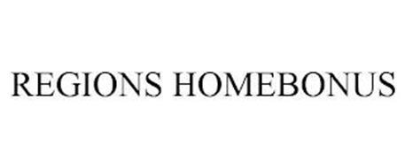 REGIONS HOMEBONUS