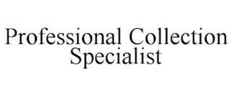 PROFESSIONAL COLLECTION SPECIALIST