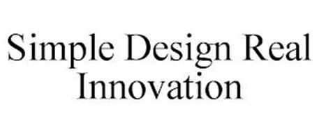 SIMPLE DESIGN REAL INNOVATION