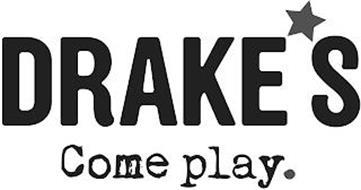 DRAKE'S COME PLAY.