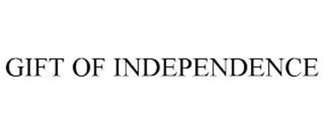 GIFT OF INDEPENDENCE