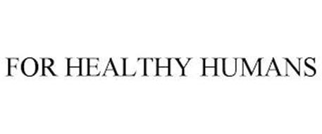 FOR HEALTHY HUMANS