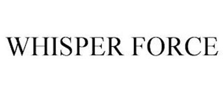WHISPER FORCE