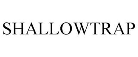 SHALLOWTRAP
