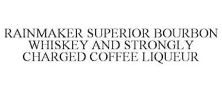 RAINMAKER SUPERIOR BOURBON WHISKEY AND STRONGLY CHARGED COFFEE LIQUEUR