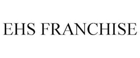 EHS FRANCHISE