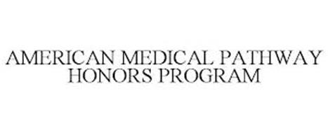 AMERICAN MEDICAL PATHWAY HONORS PROGRAM