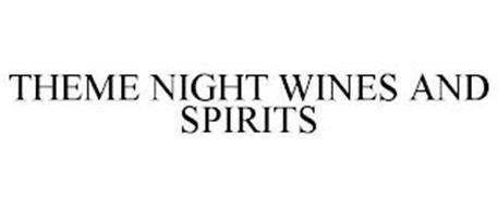 THEME NIGHT WINES AND SPIRITS