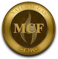 MCF NATURAL GAS MCF