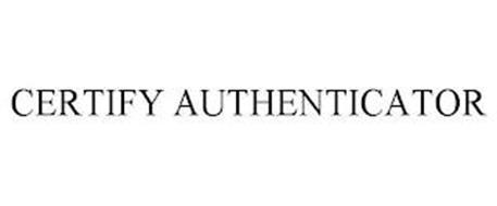 CERTIFY AUTHENTICATOR