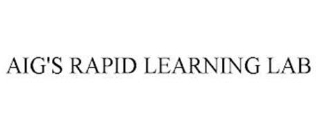 AIG'S RAPID LEARNING LAB