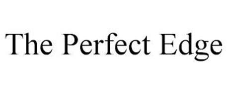 THE PERFECT EDGE