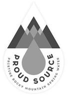 PROUD SOURCE PRISTINE ROCKY MOUNTAIN SPRING WATER