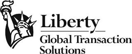 LIBERTY GLOBAL TRANSACTION SOLUTIONS