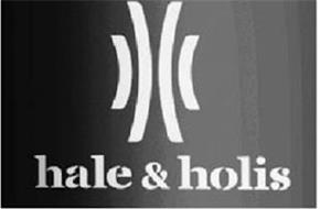 HALE & HOLIS